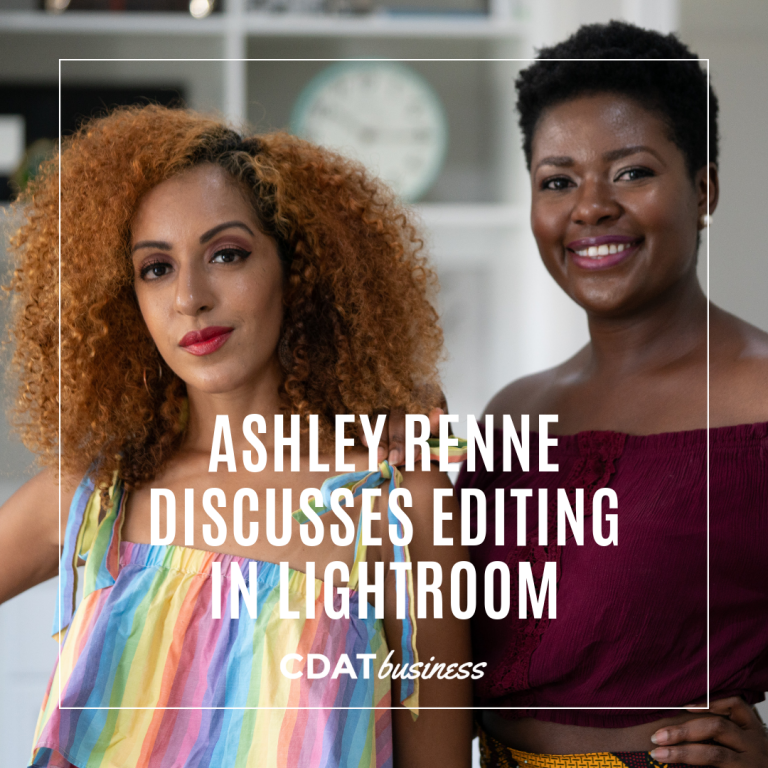 Ashley Renne Discusses Editing in Lightroom