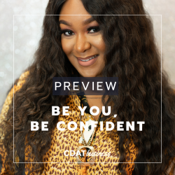 [PREVIEW] Be You, Be Confident feat. Arielle Antoinette Pedmour